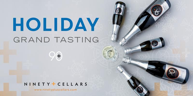 December 1, 2016: 90+ Cellars Holiday Grand Tasting