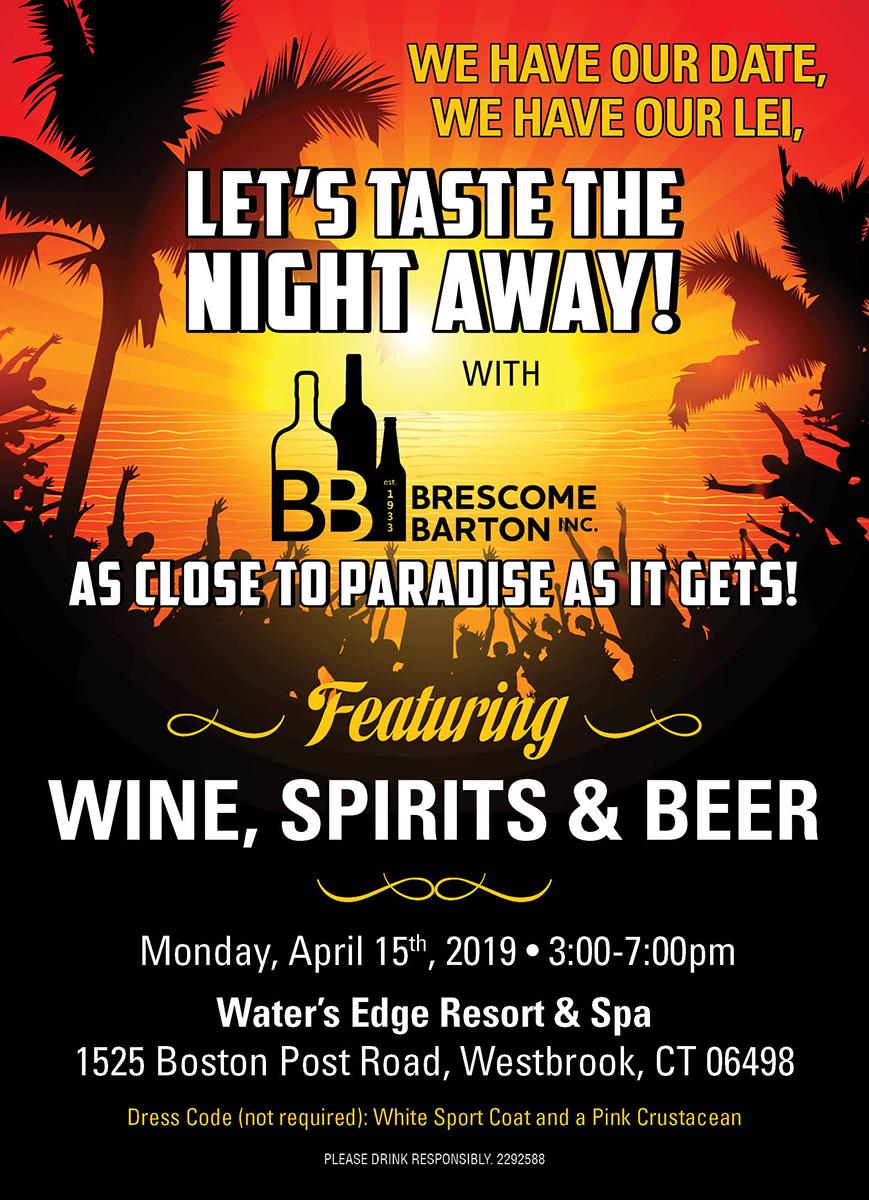 April 15, 2019: Brescome Barton Water's Edge Trade-Only Tasting