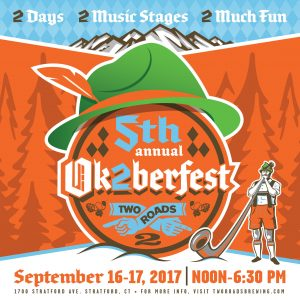 Fifth Annual Ok2berfest at Two Roads @ Two Roads Brewing Company  | Stratford | Connecticut | United States