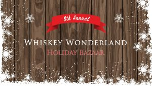 Whiskey Wonderland Holiday Bazaar @ Sons of Liberty Beer & Spirits Co. | South Kingstown | Rhode Island | United States