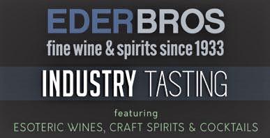 April 17, 2017: (Trade Event) Eder Bros. Industry Portfolio Tasting