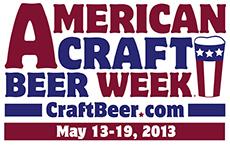 American Craft Beer Week Begns May 13, 2013