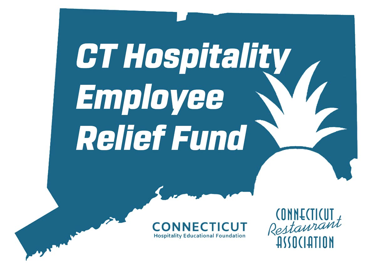Connecticut Restaurant Association Hospitality Employee Relief Fund Update