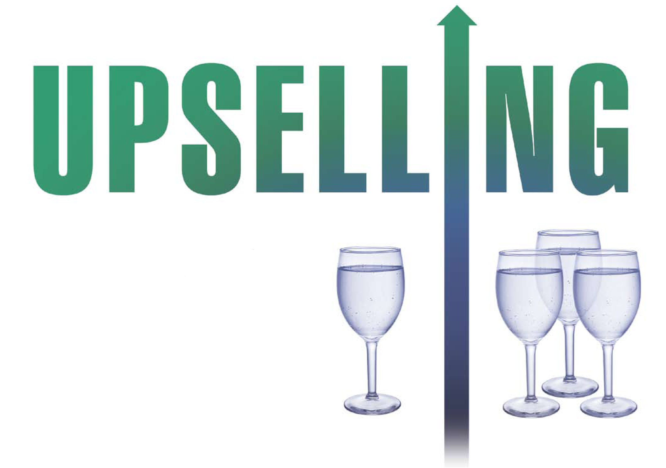 UPSELLING: The ART of the Sale ON-PREMISE | The Beverage Journal