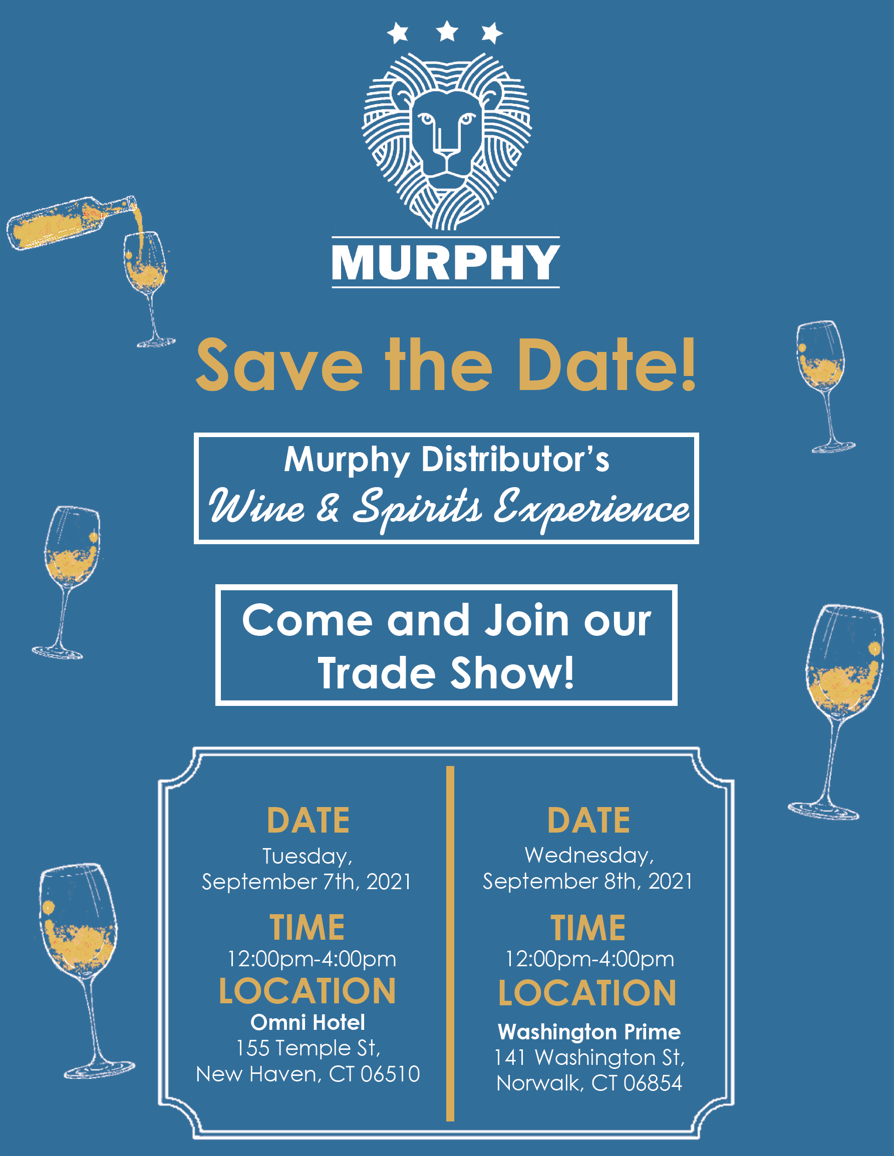 September 7-8, 2021: Murphy Distributors Wine & Spirits Experience