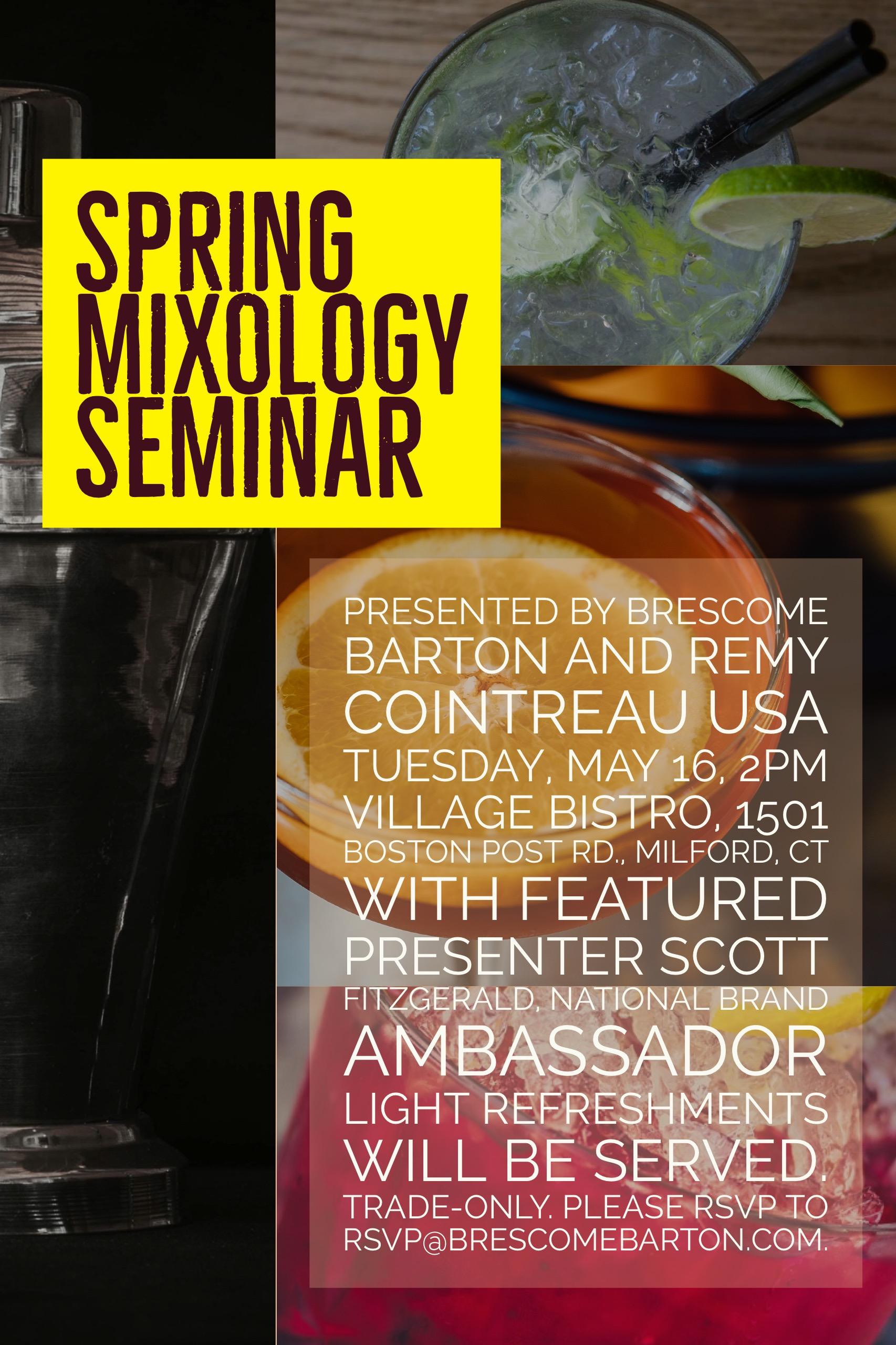 May 16, 2017: (Trade Only) Brescome Barton, Remy Cointreau Brand Seminar