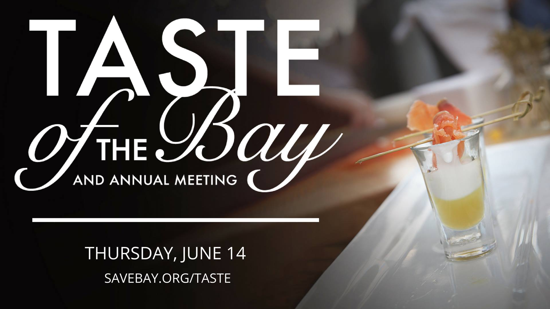 June 14, 2018: Taste of the Bay