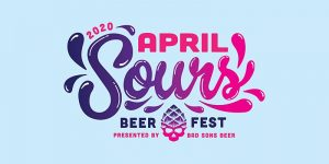 (Rescheduled) April Sours 2020 Beer Fest @ Bad Sons Beer Co. | Derby | Connecticut | United States