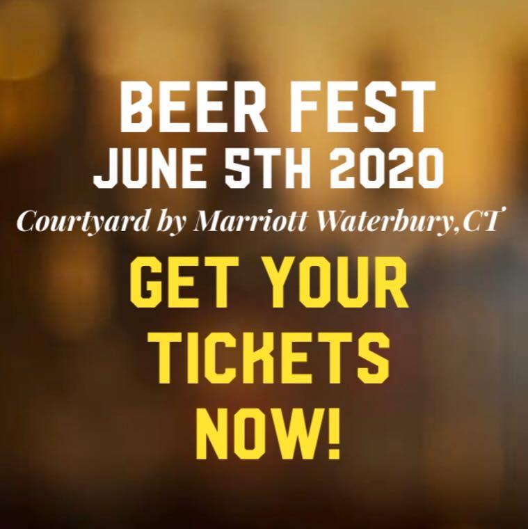 June 5, 2020: Spring Beer Fest by Courtyard by Marriott Waterbury Downtown