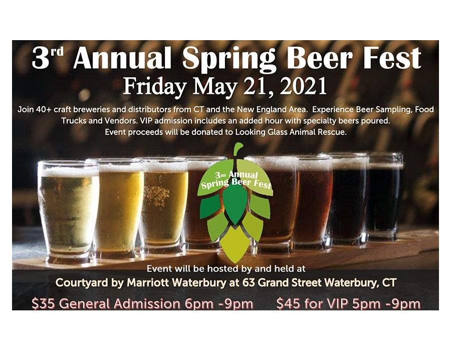 May 21, 2021: Spring Beer Fest by Courtyard by Marriott Waterbury Downtown
