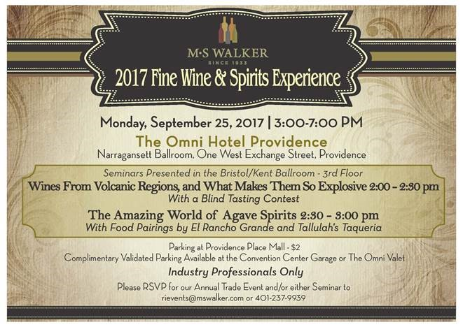 September 25, 2017: (Trade Only) MS Walker 2017 Fine Wine & Spirits Experience