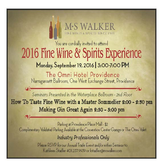 September 19, 2016: (Trade Only) M.S. Walker Fine Wine & Spirits Experience