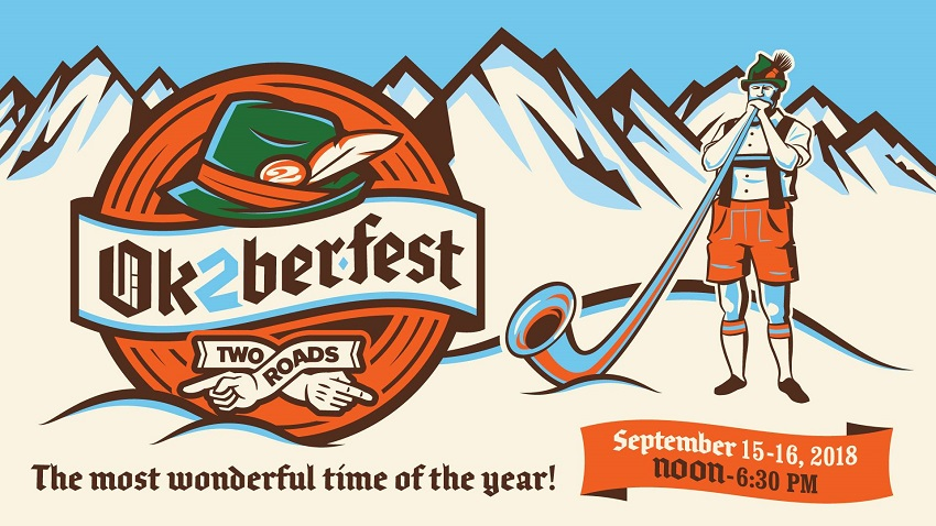 September 15 & 16, 2018: Two Roads Ok2berfest