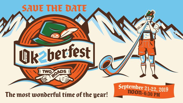 September 21 & 22, 2019: Two Roads Ok2berfest