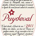 Puydeval Rouge is a blend of Cabernet Franc, Syrah and Cabernet Sauvignon, made under Winemaker Jeff Carrel.