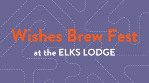 Wishes Brew Fest @ Elks Lodge No 2359 | Smithfield | Rhode Island | United States