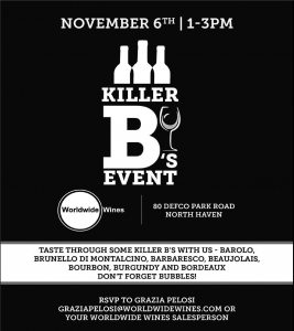 "Worldwide Wines Trade-Only ""Killer B's"" Tasting Event @ Worldwide Wines 